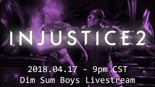 IT'S A BIRD, IT'S A PLANE IT'S - Dim Sum Boys: Super Sesh -Featuring Seth! INJUSTICE 2