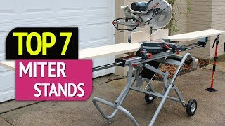 TOP 7: Best Miter Stands