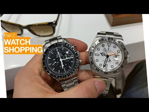 PART 2 - Shopping For A New Luxury Watch  - Rolex, Omega, Zenith, Grand Seiko, IWC