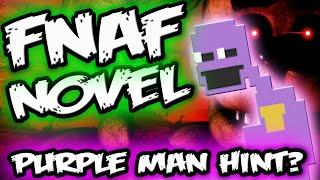 FNAF NOVEL PURPLE MAN EASTER EGG & BOOK TITLE || Five Nights at Freddy's Novel Confirmed