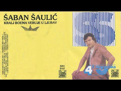 Saban Saulic - Kralj boema - (Audio 1987)