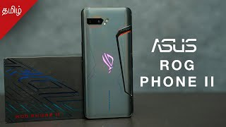 ASUS ROG Phone 2 Tamil Unboxing and First Impressions — Rs. 37999