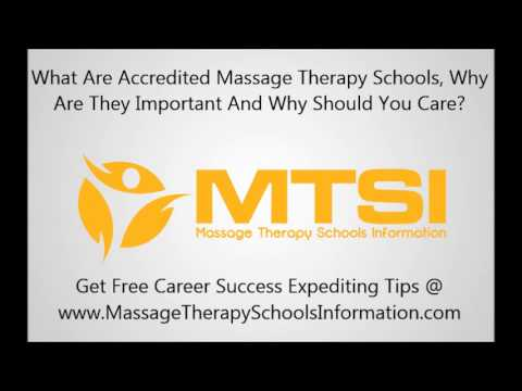 accredited-massage-therapy-schools:-what-are-they?-why-important?-why-should-you-care?