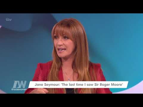 Jane Seymour Shares Her Memories of Sir Roger Moore  Loose Women
