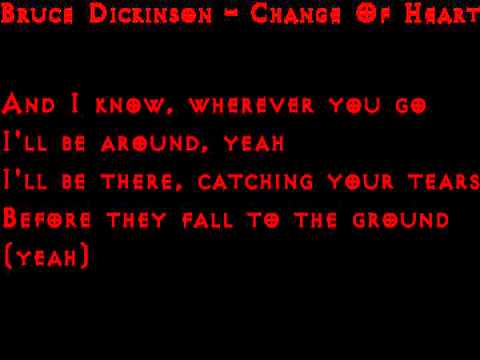 Change Of Heart - Bruce Dickinson