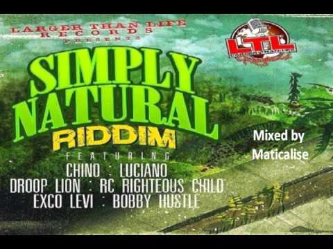 Simply Natural Riddim Mix {Larger Than Life Records} [Reggae] @Maticalise