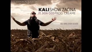 Download Kali ft. Don Čičo - Show začína (prod. Creame) MP3 song and Music Video