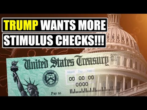 President Trump To ask For MORE STIMULUS || 2nd Stimulus Check Update