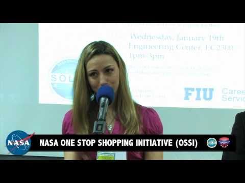 NASA ONE STOP SHOPPING INITIATIVE (OSSI) NASA Awareness Day Florida International University