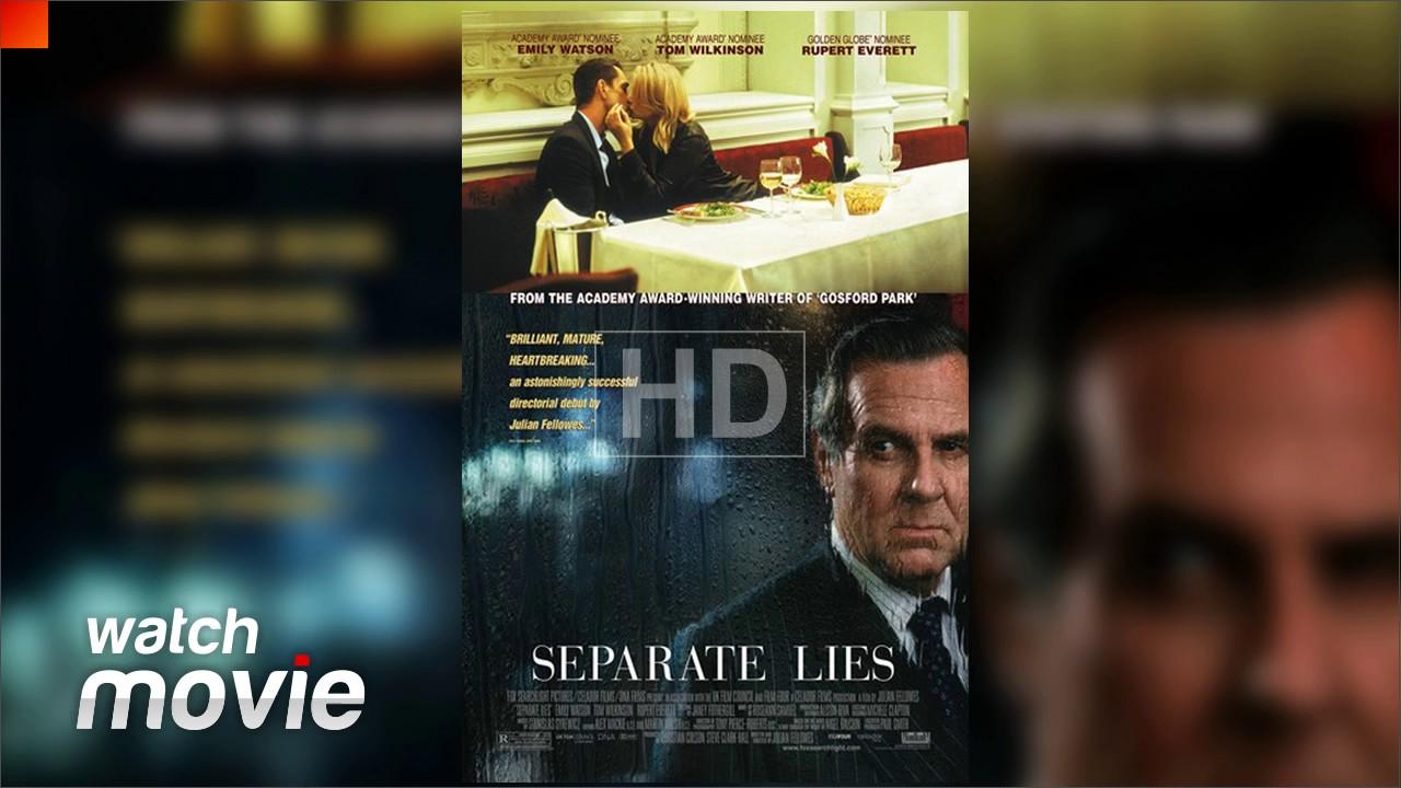 Separate Lies FULL MOVIE