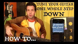 guitar lesson: how to tune your guitar one whole step down