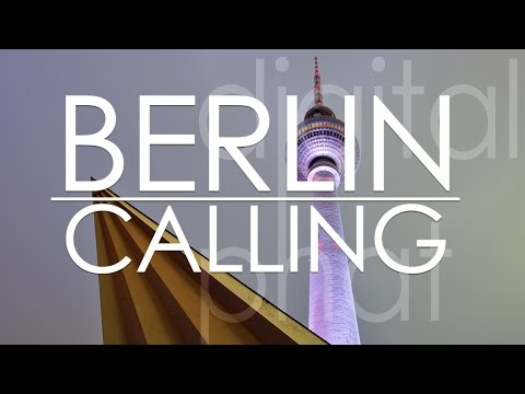 Berlin Calling (a weekend in the capital) 60fps