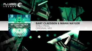 Bart Claessen & Maria Nayler - Still I Feel FULL (Playmo Sounds)