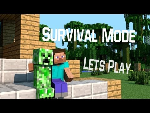Let's Play Minecraft Survival Mode Ep. 1