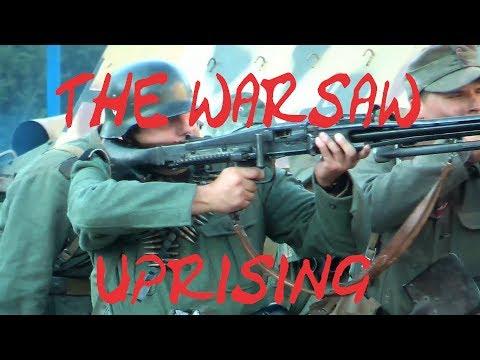 Battle of The Warsaw Uprising 1944(Reenactment)