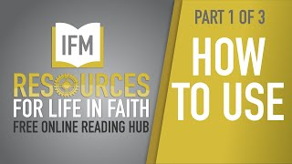 HOW TO USE THE IFM ONLINE READING HUB - PART 1 of 3