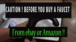 Buy Bathroom faucets - at Home Depot? Or eBay or Amazon - Caution Before you buy watch this video