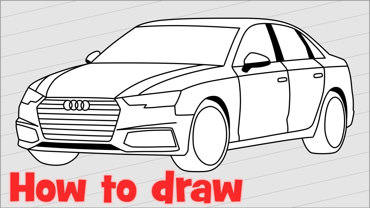 How To Draw A Car Audi A4 Sedan 2017 Step By Step Youtube