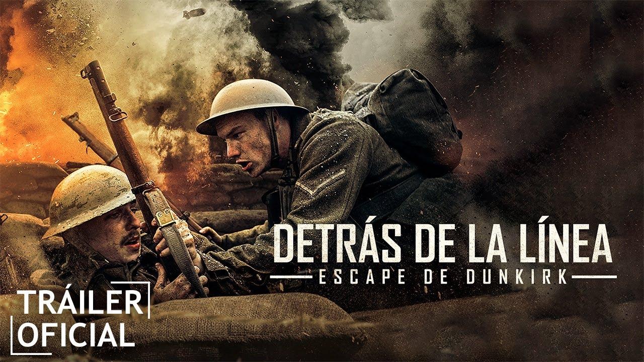 Detras De La Linea Escape De Dunkirk Trailer Hd Youtube