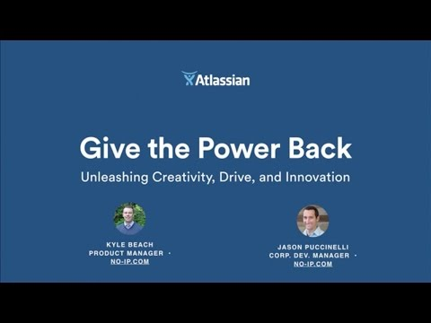 Give the Power Back: Unleashing Creativity, Drive, and Innovation - Atlassian Summit 2016