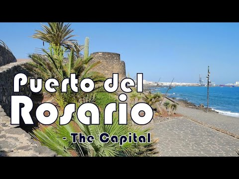 Fuerteventura | Puerto del Rosario - The Island Capital City