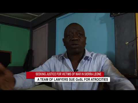 A team of lawyers sue the Government of Sierra Leone for war crimes by Tholoma Sumah