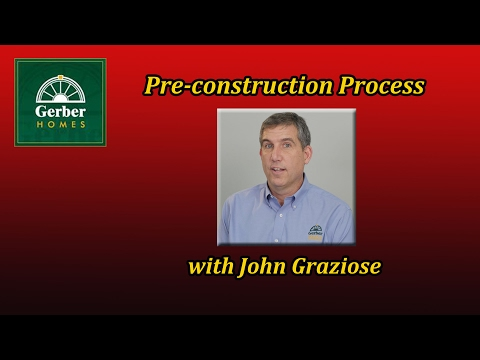 John Explains:  Pre Construction Process