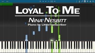 Nina Nesbitt - Loyal To Me (Piano Cover) Synthesia Tutorial by LittleTranscriber