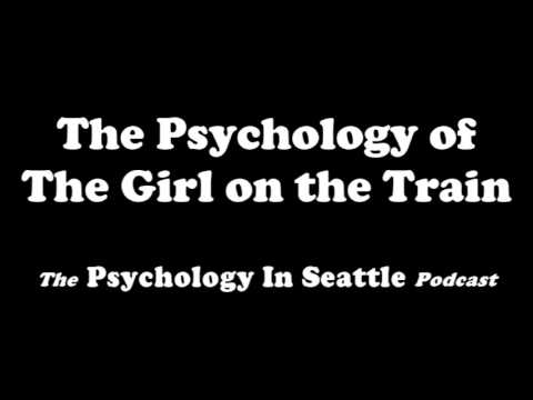 The Psychology of The Girl on the Train