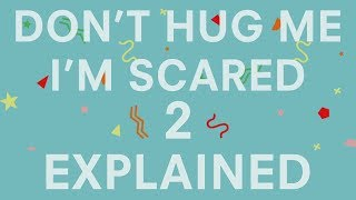 Repeat youtube video Don't Hug Me I'm Scared 2 - TIME: What it means (Video Breakdown)