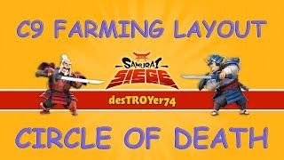 Samurai Siege Castle9 Farming Layout (Circle of Death)