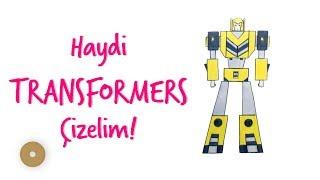 Transformer Nasıl Çizilir - How to Draw Bumblebee Transformer - Çocuklar İçin Çizim