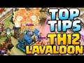 TOP TIPS for TH12 LavaLoon   Town Hall 12 Attack Strategy   Clash of Clans