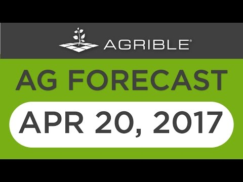 Morning Farm Report Mid-Week Ag Forecast - April 20, 2017