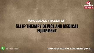Sleep Therapy Device and Medical Equipment by Madhura Medical Equipment, Pune
