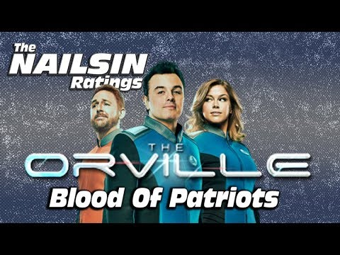Download The Nailsin Ratings:The Orville - Blood Of Patriots