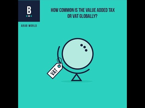 GCC countries will introduce a Value Added Tax in 2018