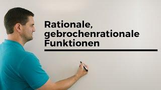 Rationale (gebrochenrationale) Funktionen, Grenzverhalten   Mathe by Daniel Jung