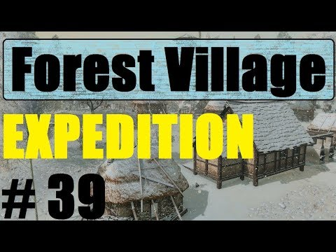 Life Is Feudal Forest Village - Another Expedition!! - Part. 39