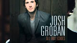Josh Groban -  All That Echoes Full Album Download Link