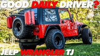Jeep TJ As a Daily Driver | Is it Any Good?
