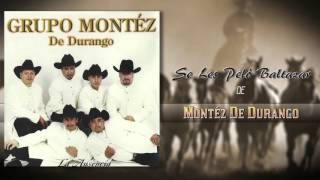 Montez De Durango Se Les Pelo Baltazar lbum Oficial.mp3