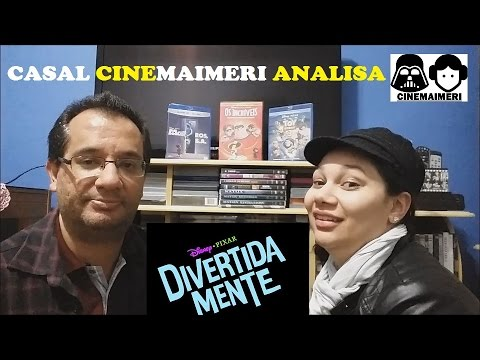 DIVERTIDA MENTE - casal CINEMAIMERI analisa!