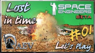 Space Engineers► Lost  in time ч.01 - Крушение!