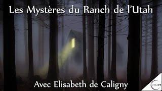 « Les Mystères du Ranch de l'Utah » avec Elisabeth de Caligny - NURÉA TV