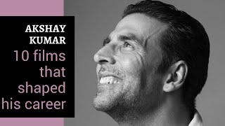 Akshay Kumar I 10 Films That Shaped His Career I Rajeev Masand