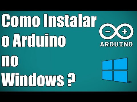 Arduino - Como Instalar No Windows ? Drivers E Softwares