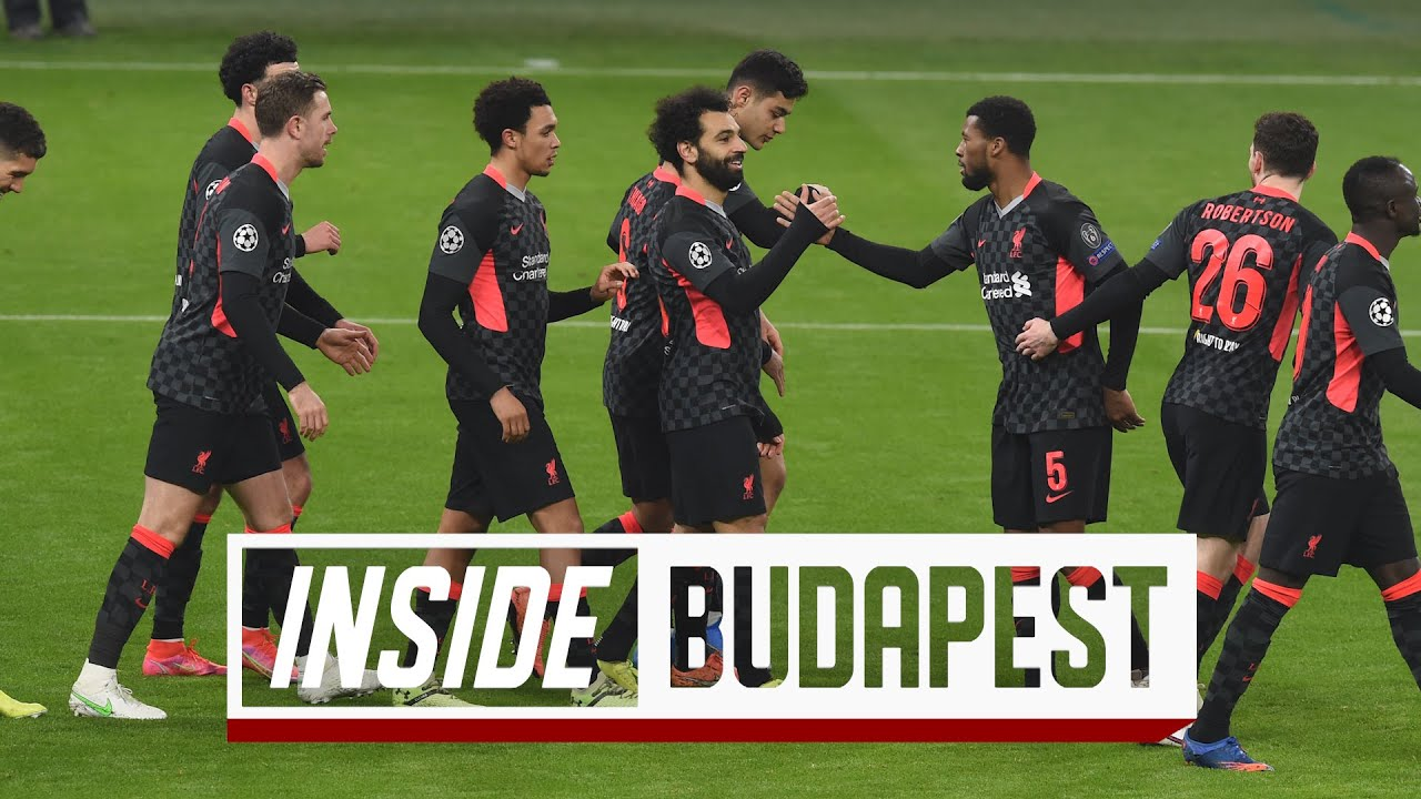 Inside Budapest: RB Leipzig 0-2 Liverpool | The best view of Reds' Champions League win