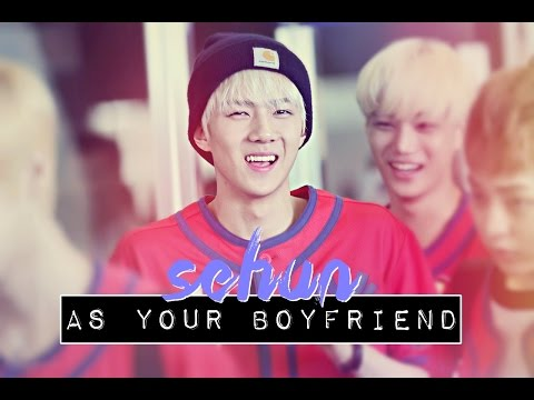 [Imagine]Sehun as your Boyfriend. from YouTube · Duration:  4 minutes 14 seconds