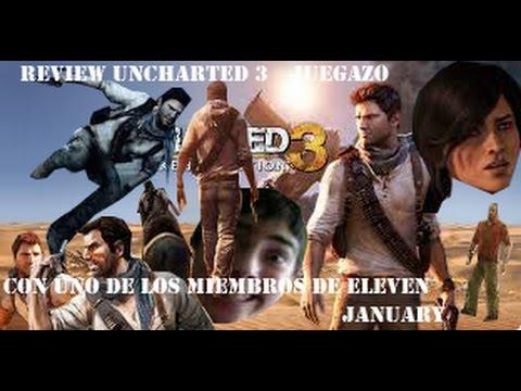 Análisis Uncharted 3 (con uno de los miembros de Eleven January)